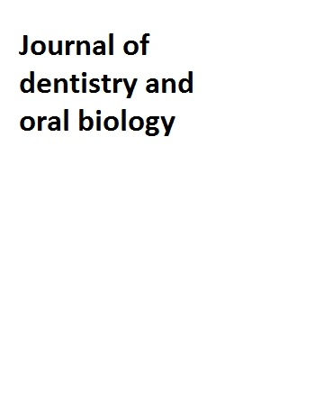 Journal of dentistry and oral biology