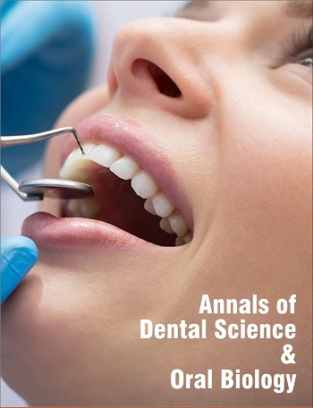 Annals of Dental Science and Oral Biology