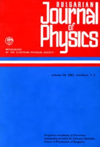 Bulgarian Journal of Physics