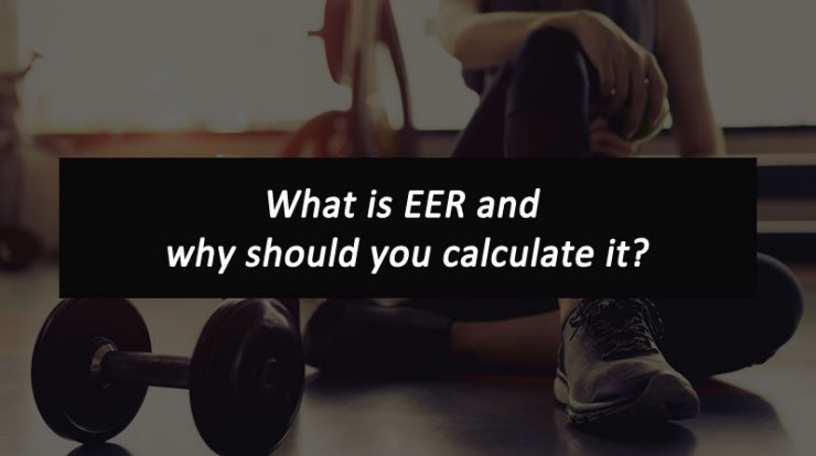 What is EER and why should you calculate it?