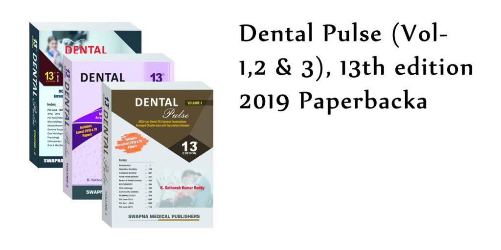 Dental Pulse (Vol- 1,2 & 3), 13th edition 2019 Paperback