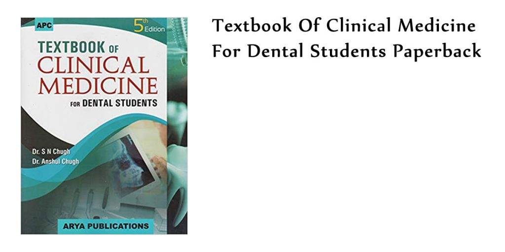 Textbook Of Clinical Medicine For Dental Students Paperback